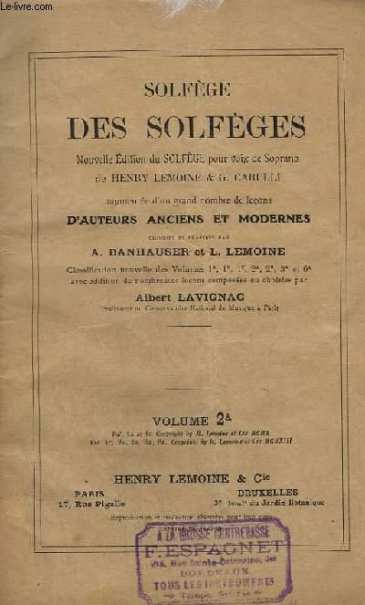 SOLFEGE DES SOLFEGES - VOLUME 2A - AUGMENTEE D'UN GRAND NOMBRE DE LECONS D'AUTEURS ANCIENS ET MODERNES.