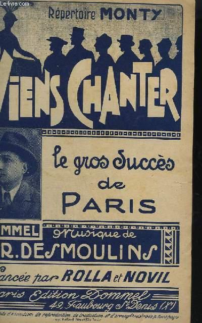 VIENS CHANTER + CATALOGUE DE DOMMEL.
