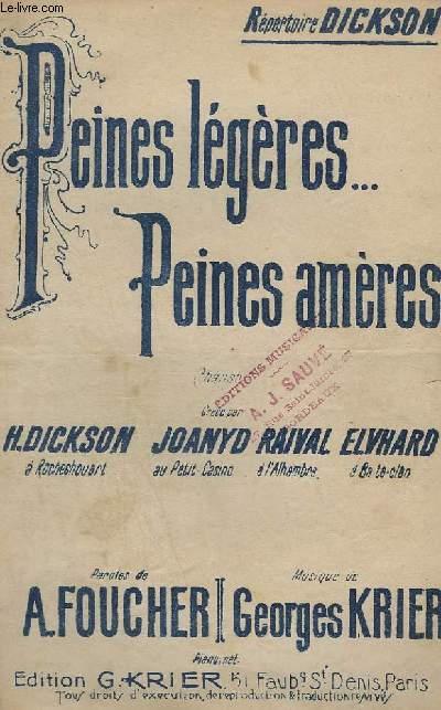 PEINES LEGERES PEINES AMERES - CHANSON.