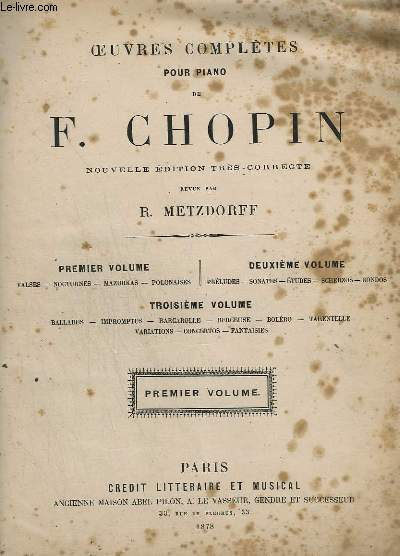 OEUVRES POUR PIANO - PREMIER VOLUME - NOUVELLE EDITION TRES CORRECTE.