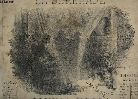 LA SERENADE - VALSE ESPAGNOLE  POUR PIANO A 4 MAINS.