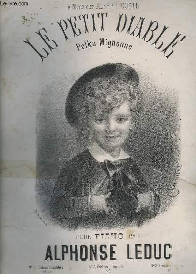 LE PETIT DIABLE - POLKA MIGNONNE N°2 : EDITION ORIGINALE.