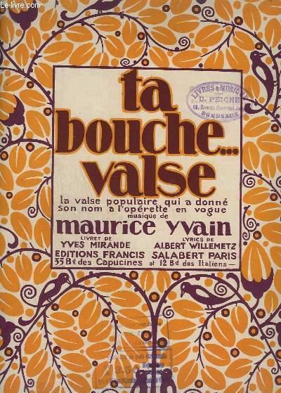 TA BOUCHE N°4 - VALSE POUR PIANO.