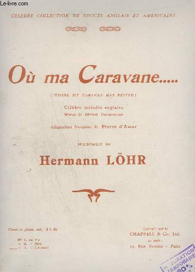 OU MA CARAVANE... / WHERE MY CARAVAN HAS RESTED - PIANO + CHANT.