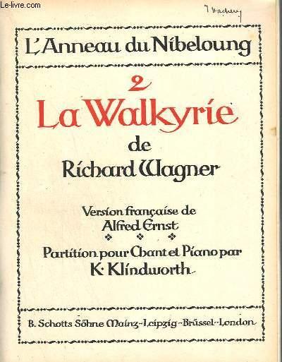 L'ANNEAU DU NIBELOUNG - N°2 : LA WALKYRIE - PIANO + CHANT.