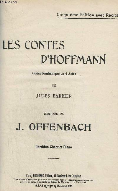 LES CONTES D'HOFFMANN - OPERA FANTAISIE EN 4 ACTES - PIANO + CHANT.