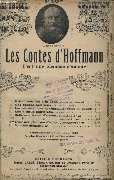 LES CONTES D'HOFFMAN - N°16 TER : C'EST UNE CHANSON D'AMOUR.