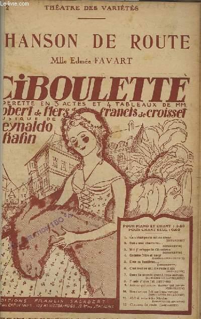 CHANSON DE ROUTE - CIBOULETTE - CHANT.