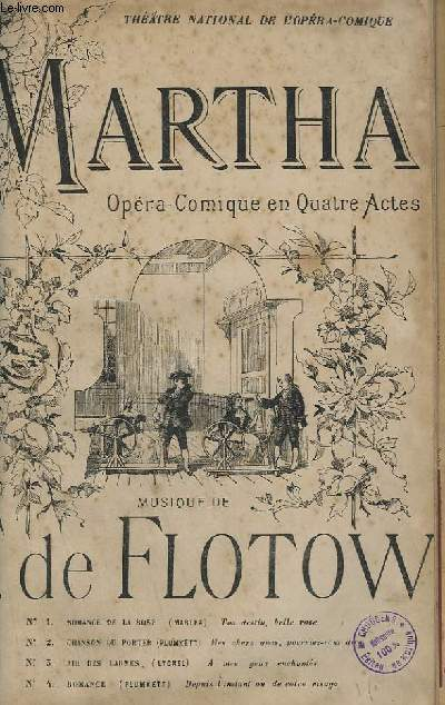MARTHA - N°1 : ROMANCE DE LA ROSE + N°2 : CHANSON DU PORTER + N°3 : AIR DES LARMES + N°4 : ROMANCE - CHANT.