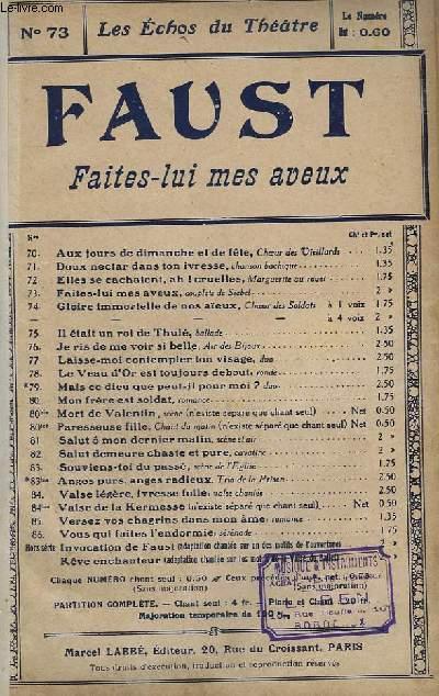 FAUST - FAITES LUI ! MES AVEUX - CHANT N°73.