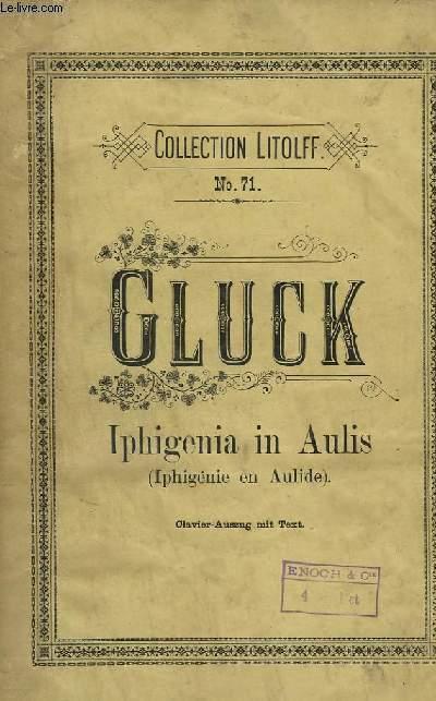 IPHIGENIA IN AULIS / IPHIGENIE EN AULIDE - PIANO + CHANT.