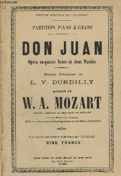 DON JUAN - OPERA EN 4 ACTES ET DEUX PARTIES - PIANO + CHANT.