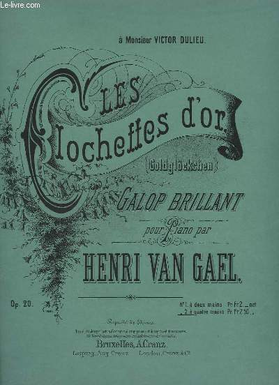 LES CLOCHETTES D'OR - GALOP BRILLANT POUR PIANO A 4 MAINS- OP.20.