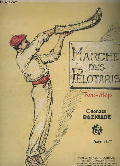 MARCHE DES PELOTARIS - TWO STEP POUR PIANO.