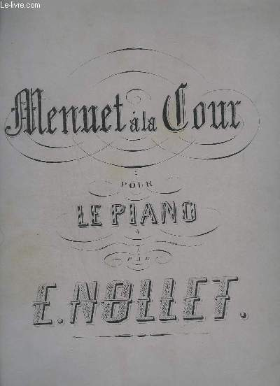 MENUET A LA COUR - POUR LE PIANO.