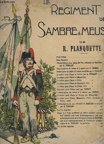 LE REGIMENT DE SAMBRE & MEUSE - POUR PIANO.