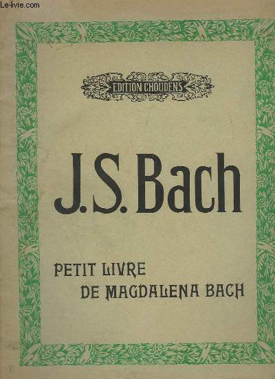 PETIT LIVRE DE MAGDALENA BACH.