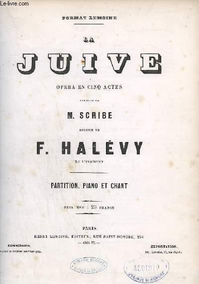 LA JUIVE - OPERA EN 5 ACTES POUR PIANO ET CHANT.