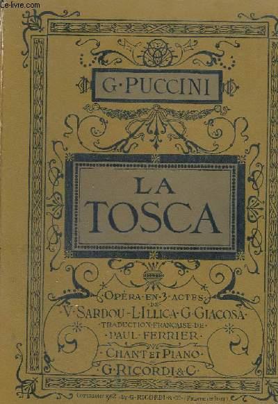 LA TOSCA - OPERA EN 3 ACTES - PIANO ET CHANT.