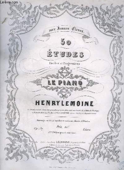 50 ETUDES FACILES ET PROGRESSIVES POUR LE PIANO - LIVRE 1 : 25 ETUDES.