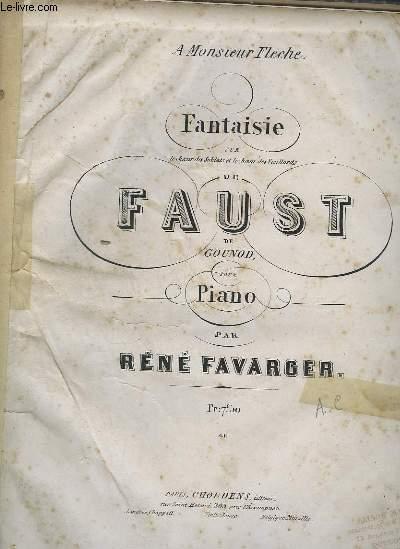 FANTAISIE DE FAUST POUR PIANO.