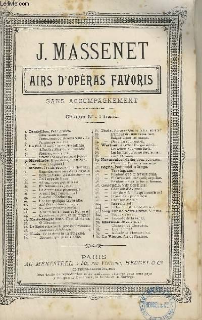 AIRS D'OPERAS FAVORIS - N°55 : LE JONGLEUR DE NOTRE DAME - LEGENDE DE LA SAUGE POUR CHANT.