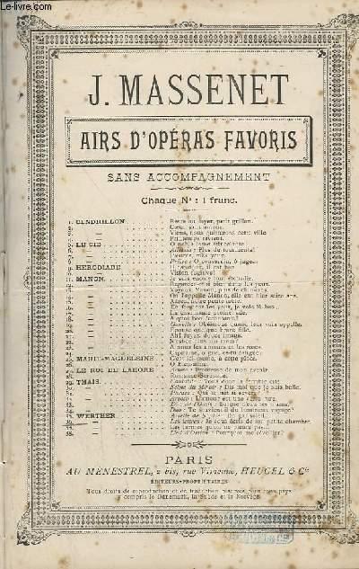 AIRS D'OPERAS FAVORIS - N°36 : LES LETTRES : JE VOUS ECRIS DE MA PETITE CHAMBRE.