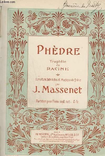 LES ERINNYES + PHEDRE - TRAGEDIE ANTIQUE EN 2 ACTES - PIANO ET CHANT.