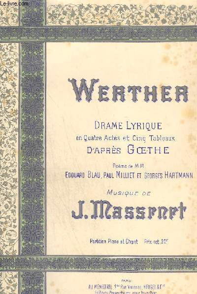 WERTHER - DRAME LYRIQUE
