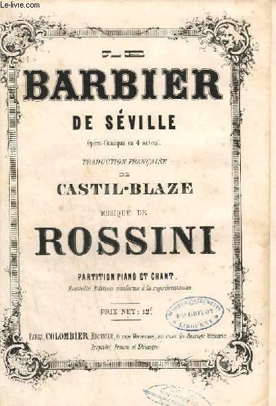 BARBIER DE SEVILLE - OPERA COMIQUE EN 4 ACTES - PIANO ET CHANT.