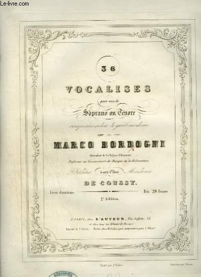 36 VOCALISES POUR VOIX DE SOPRANO OU TENORE - N° 13 A 24 - 2° EDITION.