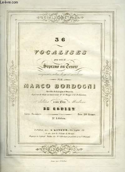36 VOCALISES POUR VOIX DE SOPRANO OU TENORE - N° 1 A 12 - 2° EDITION.
