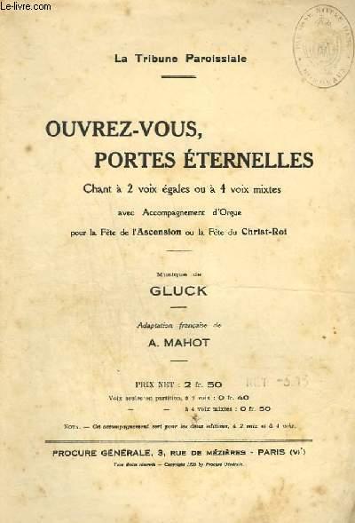 OUVREZ-VOUS, PORTES ETERNELLES ! - ORGUE + CHANT.