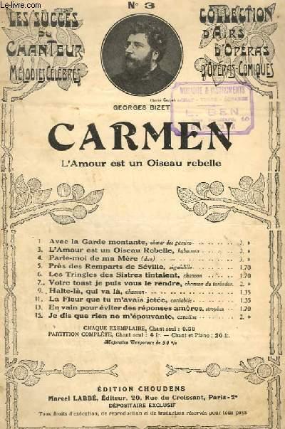 CARMEN - N°3 / L'AMOUR EST UN OISEAU REBELLE - CHANT.