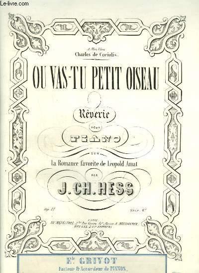 OU VAS-TU PETIT OISEAU - REVERIE POUR PIANO.