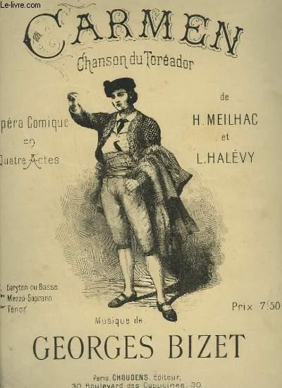 CARMEN - CHANSON DU TOREADOR - N°7 :BARYTON OU BASSE.