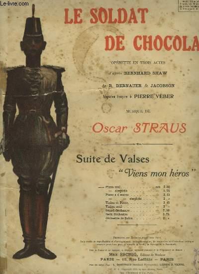 LE SOLDAT DE CHOCOLAT - VIENS, MON HEROS ! - POUR PIANO SEUL.