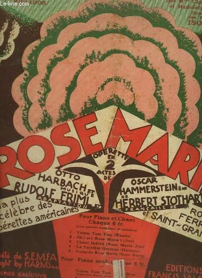 ROSE MARIE N°5 : VALSE DE ROSE MARIE - PIANO ET CHANT.