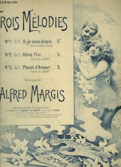 TROIS MELODIES - N°1 : SI JE VOUS DISAIS - OP.14.