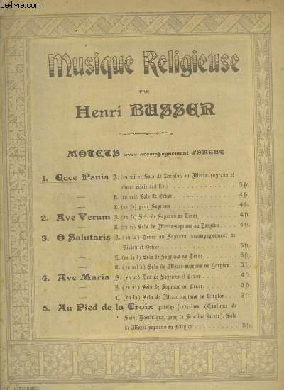 MUSIQUE RELIGIEUSE N° 1 : ECCE PANIS - MOTET AU SAINT SACREMENT - CHANT ET ORGUE.