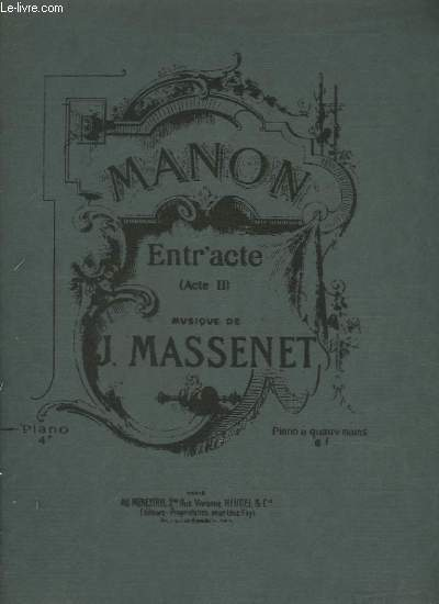 MANON - ENTR'ACTE - ACTE 2 POUR PIANO.