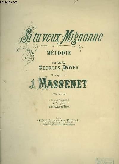 SI TU VEUX MIGNONNE - MELODIE POUR PIANO ET CHANT SOPRANO.