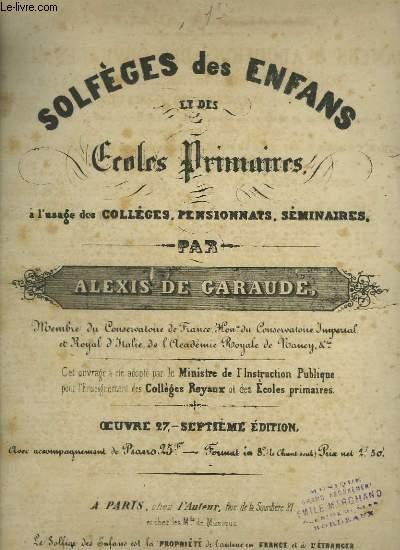 SOLFEGES DES ENFANTS ET DES ECOLES PRIMAIRES - OEUVRE 27 - 7° EDITION.