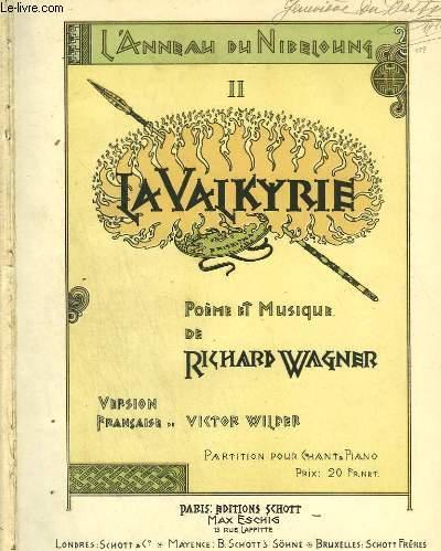 L'ANNEAU DU NIBELOUNG 2 : LA VALKYRIE - PIANO ET CHANT.