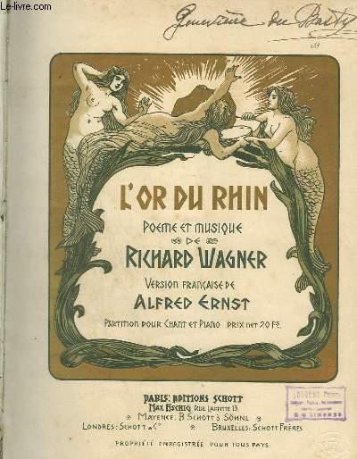 L'OR DU RHIN + PIANO ET CHANT.