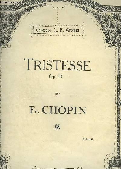 TRISTESSE - OP.10  POUR PIANO.
