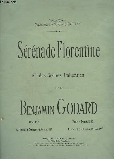 SERENADE FLORENTINE - N° 1 DES SCENES ITALIEBBES - POUR LE PIANO.