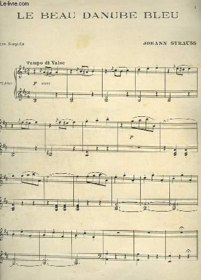 LE BEAU DANUBE BLEU - PIANO SIMPLIFIE.