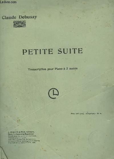 PETITES SUITES : EN BATEAU + CORTEGE + MENUET + BALLET - POUR PIANO A 2 MAINS.