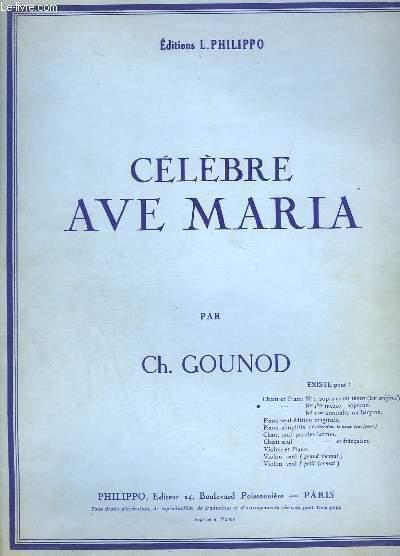 CELEBRE AVE MARIA - PIANO ET CHANT.